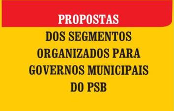 Propostas-dos-Segmentos-Organizados-para-Governos-Municipais-do-PSB